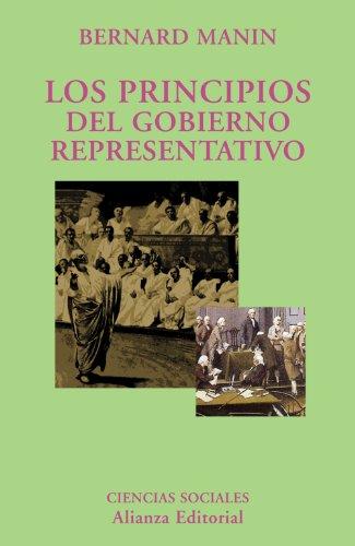 9788420629049: Los principios del gobierno representativo (El Libro Universitario - Ensayo)