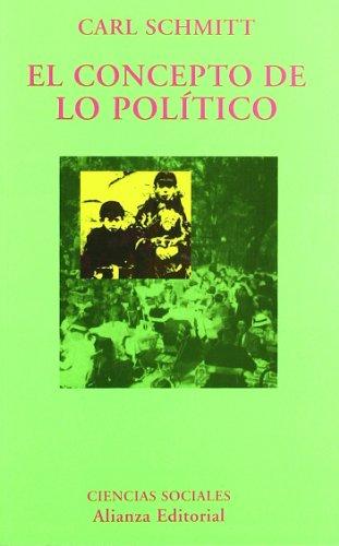 9788420629209: El concepto de lo politico/ The Concept of the Political (El Libro Universitario: Ensayo/ The University Book: Essay) (Spanish Edition)