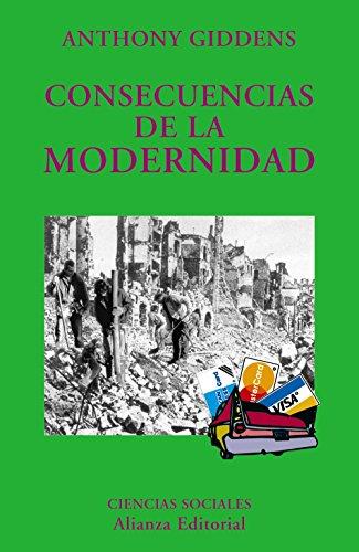 9788420629285: Consecuencias de la modernidad / The Consequences of Modernity (El Libro Universitario. Ensayo) (Spanish Edition)