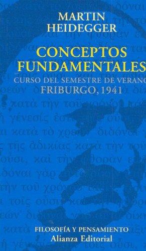 Conceptos Fundamentales - Curso Friburgo 1941 (Spanish Edition): Heidegger, Martin