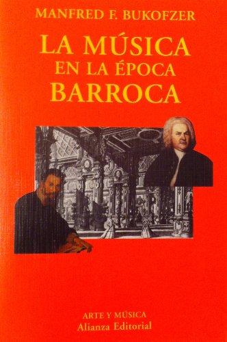 9788420629438: La Musica En La Epoca Barroca
