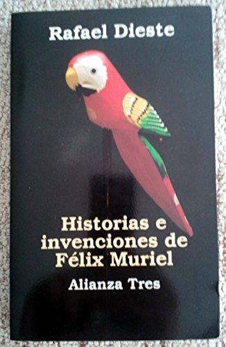 9788420630052: Historias e invenciones de felix muriel