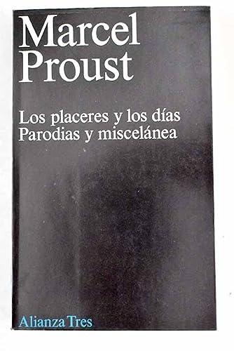Los placeres y los días ; Parodias: Proust, Marcel