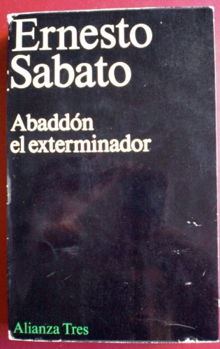 9788420630151: Abaddón, el exterminador (Alianza tres) (Spanish Edition)