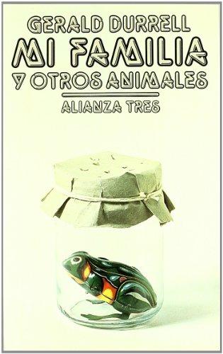 9788420630205: Mi Familia Y Otros Animales (Alianza Tres)