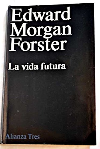 9788420630212: La vida futura/ The Future Life (Spanish Edition)