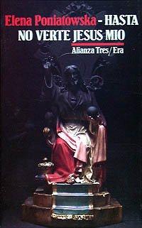 9788420631332: Hasta no verte Jesús mío (Alianza Tres (At))