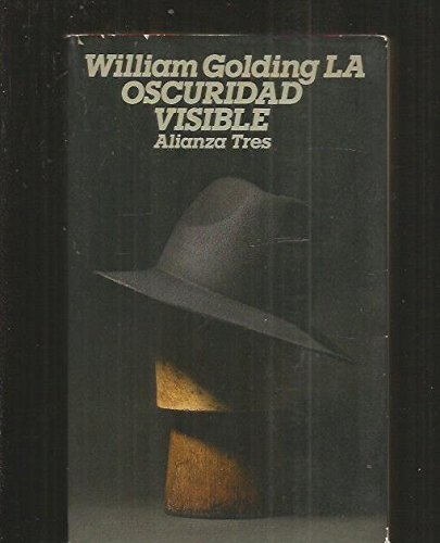 9788420631349: La oscuridad visible/ The Visible Darkness (Spanish Edition)