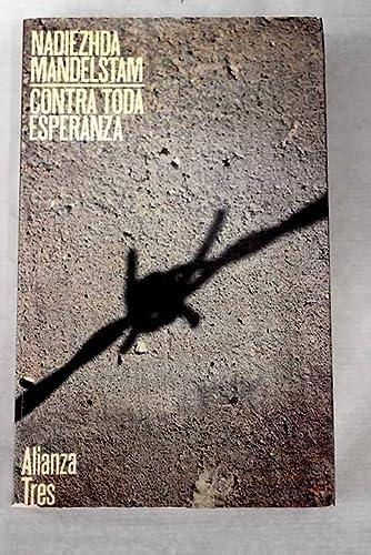 9788420631356: Contra toda esperanza/ Against all Hope (Spanish Edition)