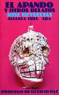 9788420631585: El Apando Y Otros Relatos/the Thief and Other Stories (Spanish Edition)