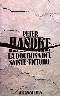 9788420631639: La doctrina del Sainte-Victoire (Alianza Tres (At))