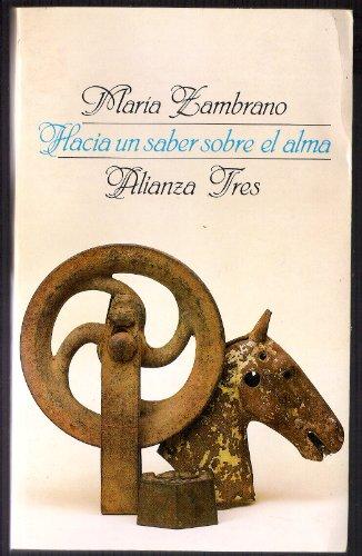 9788420631974: Hacia un saber sobre el alma (Alianza tres) (Spanish Edition)