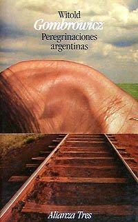 9788420631981: Peregrinaciones argentinas/ Argentine Pilgrimage (Spanish Edition)