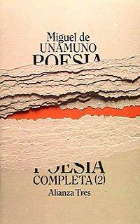 Poesia completa/ Complete Poetry (Spanish Edition): Unamuno, Miguel De