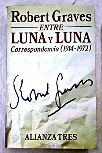 9788420632650: Entre Luna y Luna (correspondencia 1914-1972)