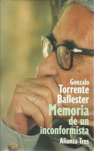 9788420632933: Memoria de un inconformista/ Memory of a Nonconformist (Alianza tres) (Spanish Edition)