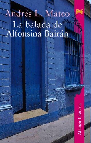 La balada de Alfonsina Bairan / The: Andres L. Mateo