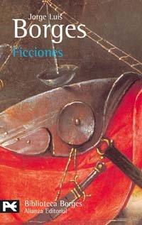 Ficciones : Relatos: Jorge Luis Borges