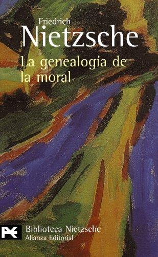 La genealogA-a de la moral: Friedrich Wilhelm Nietzsche