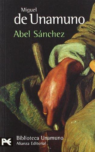 Abel Sánchez: Unamuno, Miguel De