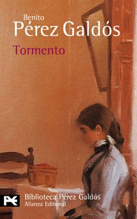 9788420633299: Tormento (El Libro De Bolsillo - Bibliotecas De Autor - Biblioteca Pérez Galdós)