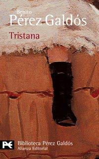 9788420633305: Tristana (El Libro De Bolsillo - Bibliotecas De Autor - Biblioteca Pérez Galdós)