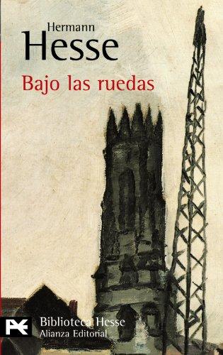 9788420633404: Bajo las ruedas (El Libro De Bolsillo - Bibliotecas De Autor - Biblioteca Hesse)