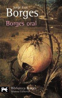 9788420633442: Borges oral (El Libro De Bolsillo - Bibliotecas De Autor - Biblioteca Borges)