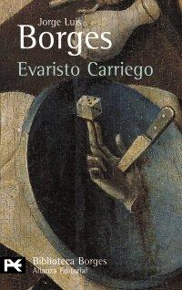 9788420633459: Evaristo Carriego (El Libro De Bolsillo - Bibliotecas De Autor - Biblioteca Borges)