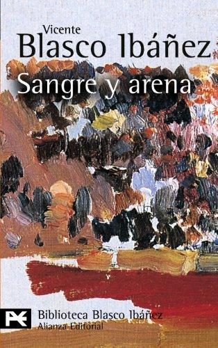 9788420633480: Sangre y arena (El Libro De Bolsillo - Bibliotecas De Autor - Biblioteca Blasco Ibáñez)