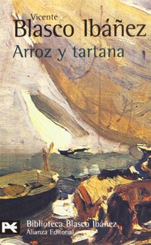 Arroz y tartana: Vicente Blasco Ibanez,