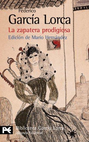 Nueva Austral: La Zapatera Prodigiosa: Garcia Lorca