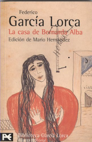 9788420633589: La casa de Bernarda Alba (El Libro De Bolsillo - Bibliotecas De Autor - Biblioteca García Lorca)