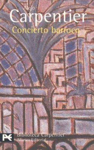Concierto Barroco: Alejo Carpentier