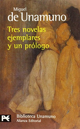 Tres Novelas Ejemplares y Un Prologo: Miguel de,Unamuno