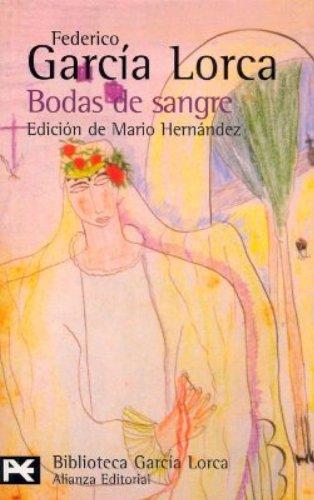 Bodas De Sangre (Biblioteca Garcia Lorca): Tragedia: Garcia Lorca, Federico