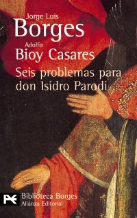 9788420633909: Seis Problemas Para Don Isidro Parodi / Six Problems for Isidro Parodi