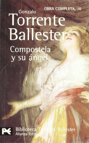 9788420633985: Compostela y su ángel (El Libro De Bolsillo - Bibliotecas De Autor - Biblioteca Torrente Ballester)