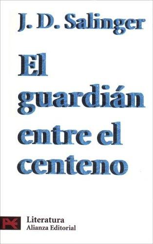 9788420634098: 5500: Guardian entre el Centeno, el (Alianza Bolsillo Nuevo)