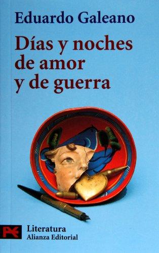 9788420634203: Días y noches de amor y de guerra (El Libro De Bolsillo - Literatura)
