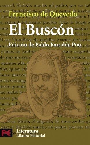 El Buscón. Edición de Pablo Jauralde Pou: Quevedo, Francisco de