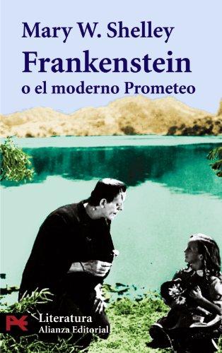 9788420634265: 5512: Frankenstein o el moderno Prometeo (El Libro De Bolsillo - Literatura)