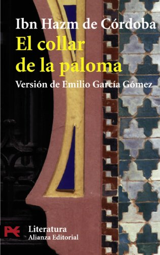 9788420634302: El collar de la paloma / The Ring of the Dove