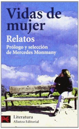 Vidas de mujer (19 relatos contemporáneos). Prólogo: MONMANY, MERCEDES