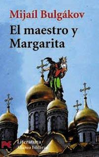 El maestro y Margarita (El Libro De Bolsillo - Literatura) (Spanish Edition) (9788420634579) by Bulgákov, Mijaíl A.