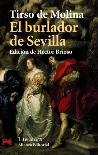 9788420634654: El burlador de sevilla y convidado de piedra / The Trickster of Seville and the Stone Guest (Literatura) (Spanish Edition)