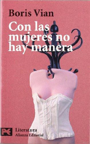 9788420634692: Con las mujeres no hay manera (El Libro De Bolsillo - Literatura)