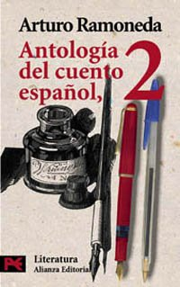 9788420634753: 2: Antologia del cuento espanol / Anthology of the Spanish Story: Siglos XIX-XX/ XIX-XX Century (Literatura/ Literature) (Spanish Edition)