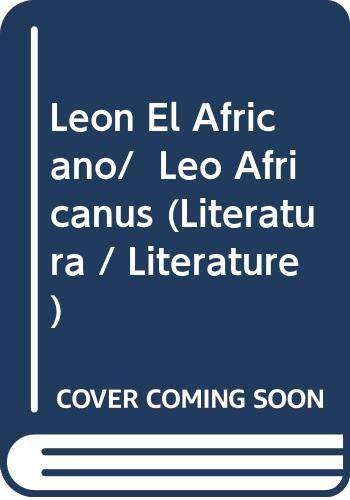 9788420634777: Leon Africano (Literatura / Literature) (Spanish Edition)