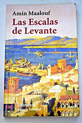 9788420634876: Escalas de levante, las (Libro De Bolsillo, El)
